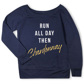 Running Fleece Wide Neck Sweatshirt - Run all Day then Chardonnay