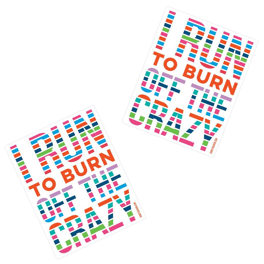 Running Stickers - I Run To Burn Off The Crazy (Set of 2)