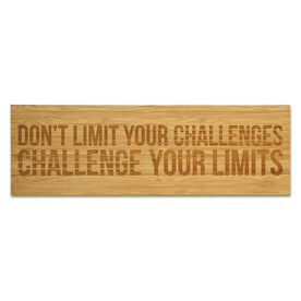 """Running 12.5"""" X 4"""" Engraved Bamboo Removable Wall Tile - Don't Limit Your Challenges, Challenge Your Limits"""