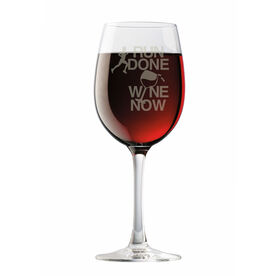 Wine Glass Run Done Wine Now Male