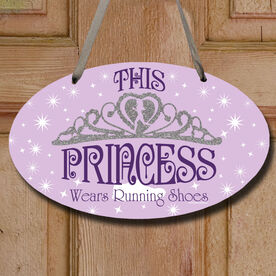 This Princess Wears Running Shoes Decorative Oval Sign
