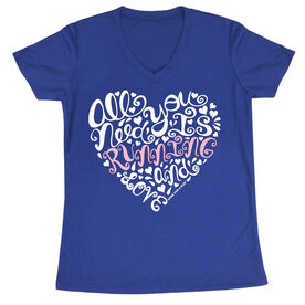 Women's Short Sleeve Tech Tee - All You Need is Running and Love