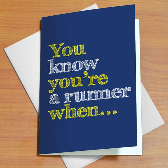 You Know You're A Runner When (Chalkboard) Greeting Card