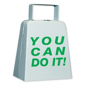 YOU CAN DO IT Cow Bell