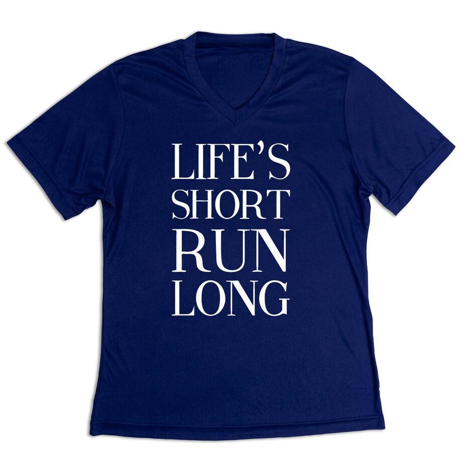 Women's Short Sleeve Tech Tee - Life's Short Run Long (Text)