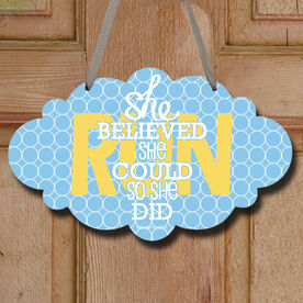 She Believed She Could So She Did Decorative Cloud Sign