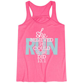 Flowy Racerback Tank Top - She Believed She Could So She Did 13.1