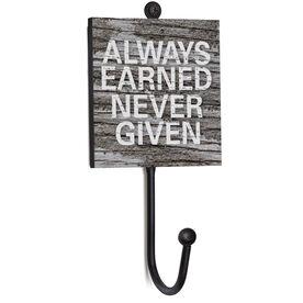 Running Medal Hook - Always Earned Never Given
