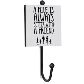 Running Medal Hook - A Mile Is Always Better with A Friend