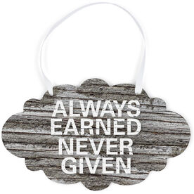 Running Cloud Sign - Always Earned Never Given