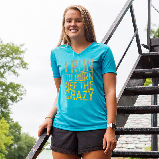 Women's Running Short Sleeve Tech I Run To Burn Off The Crazy