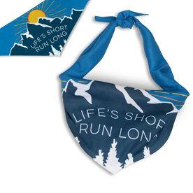 Running Dog Bandana - Life's Short Run Long (Mountains)
