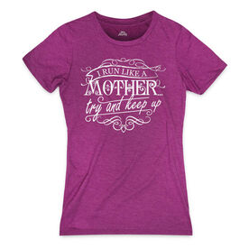 Women's Everyday Runners Tee Like A Mother