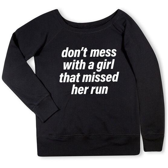 Running Fleece Wide Neck Sweatshirt - Don't Mess With A Girl