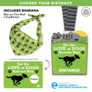 Virtual Race - For the Love of Dogs Rescue Run Custom Distance (2020)