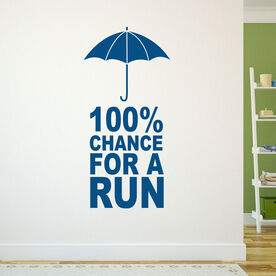 100% Chance For A Run GoneForaRunGraphix Wall Decal
