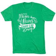 Running Short Sleeve T-Shirt - This Mom Runs to Burn Off the Crazy