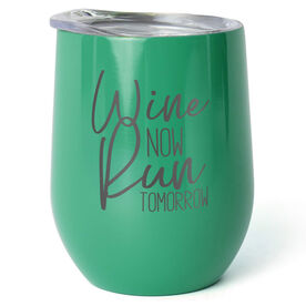 Running Stainless Steel Wine Tumbler - Wine Now Run Tomorrow
