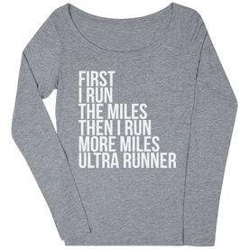 Women's Runner Scoop Neck Long Sleeve Tee - Then I Run More Miles Ultra Runner