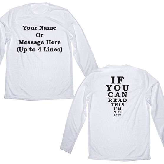 Men's Running Customized Long Sleeve Tech Tee If You Can Read This I'm Not Last