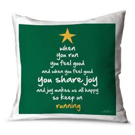 Running Throw Pillow When You Run (Christmas Tree)