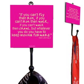 If You Can't Fly Quote Medal Hook