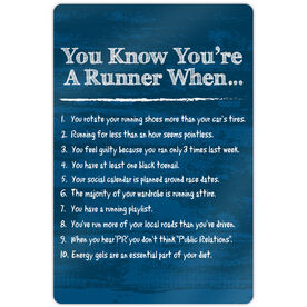 """Running 18"""" X 12"""" Aluminum Room Sign - You Know You're A Runner When"""