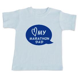 Love My Marathon Dad Baby T-shirt