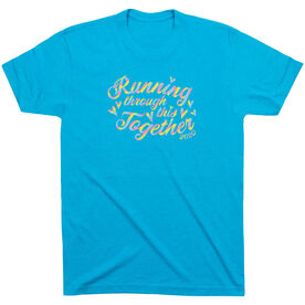 Running Short Sleeve T-Shirt - Running Through This Together 2020