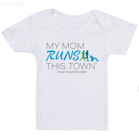 Running Baby T-Shirt - My Mom Runs This Town