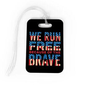 Running Bag/Luggage Tag - We Run Free