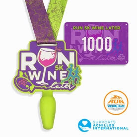 Virtual Race - Run 5K Wine Later Virtual 5K (MRTT + SRTT Edition)