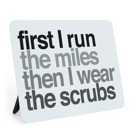 Running Desk Art - Then I Wear The Scrubs