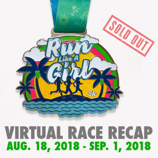 Virtual Race - RUN LIKE A GIRL™ 5K (2018)