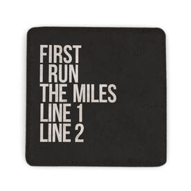 Running Stone Coaster - Custom First I Run The Miles