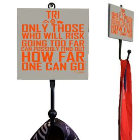 Medal Hook Only Those Who Risk Going Too Far