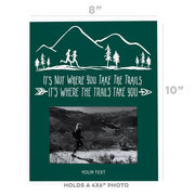 Running Photo Frame - It's Not Where You Take The Trails