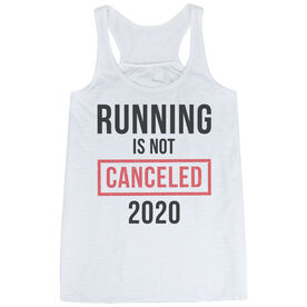 Flowy Racerback Tank Top - Running is Not Canceled 2020