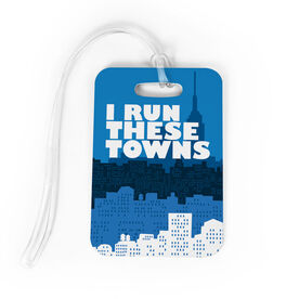 Running Bag/Luggage Tag - I Run These Towns (Cityscape)