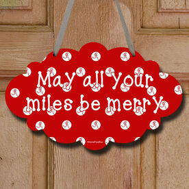 May All Your Miles Be Merry Decorative Cloud Sign