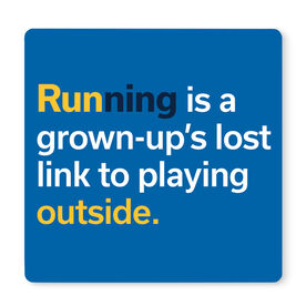 """Running 12"""" X 12"""" Removable Wall Tile - Running Is A Grown-up's Lost Link To Playing Outside"""