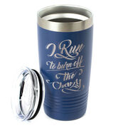 Running 20 oz. Double Insulated Tumbler - I Run To Burn Off The Crazy