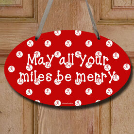 May All Your Miles Be Merry Decorative Oval Sign