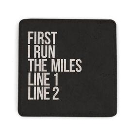 Running Stone Coaster - Custom First I Run The Miles
