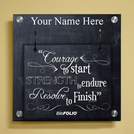 Personalized Chalkboard Courage To Start Wall BibFOLIO® Display
