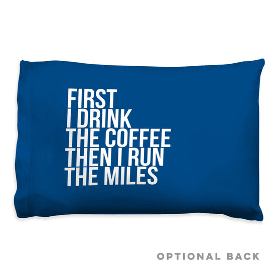 Running Pillow Case - Then I Run The Miles