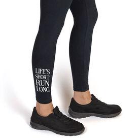 Running Leggings - Life's Short Run Long (text)