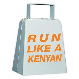 Run Like a Kenyan Cow Bell