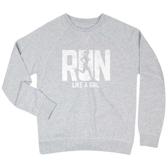 Running Raglan Crew Neck Sweatshirt - Run Like A Girl
