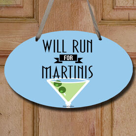 Will Run For Martinis (Deco) Decorative Oval Sign